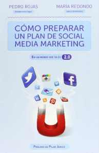 Como Preparar un Plan de Social Media Marketing - Pedro Rojas y María Redondo